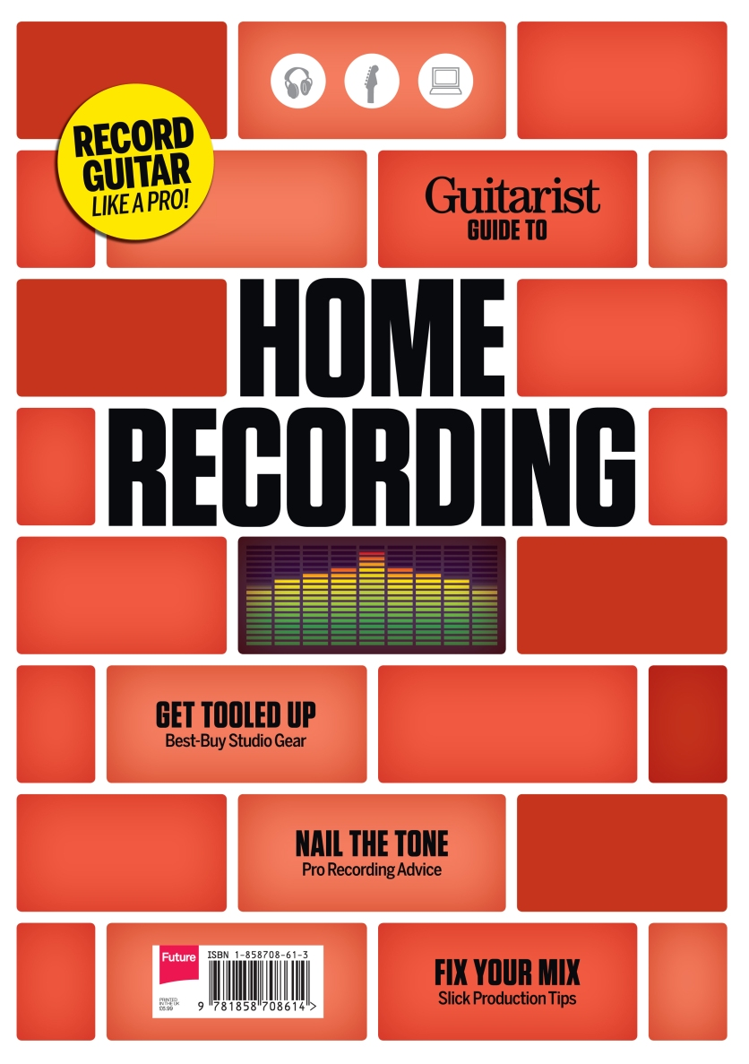 Guitarist Magazine Special: Guide to Home Recording